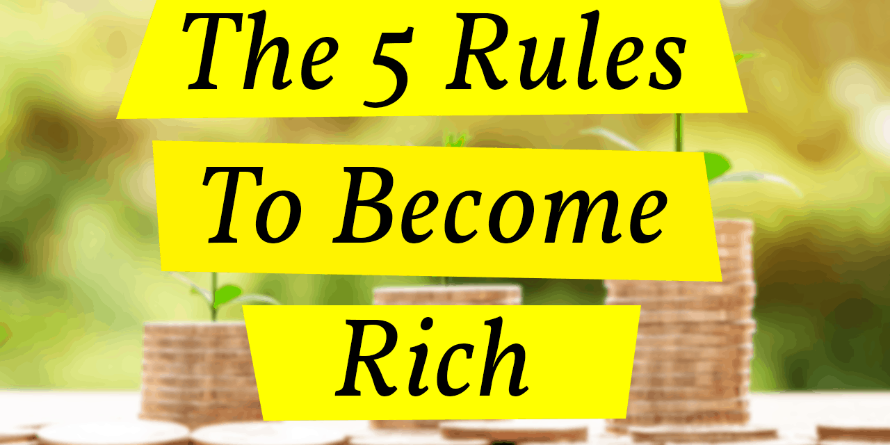 Principles on how to become rich