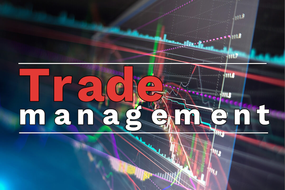 Efficient Trade Management