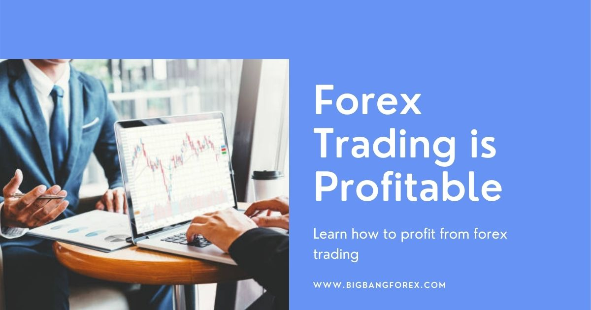 is forex trading profitable, forex trading is profitable